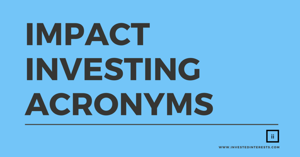 Impact Investing Acronyms