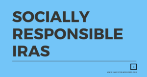 socially responsible investment iras