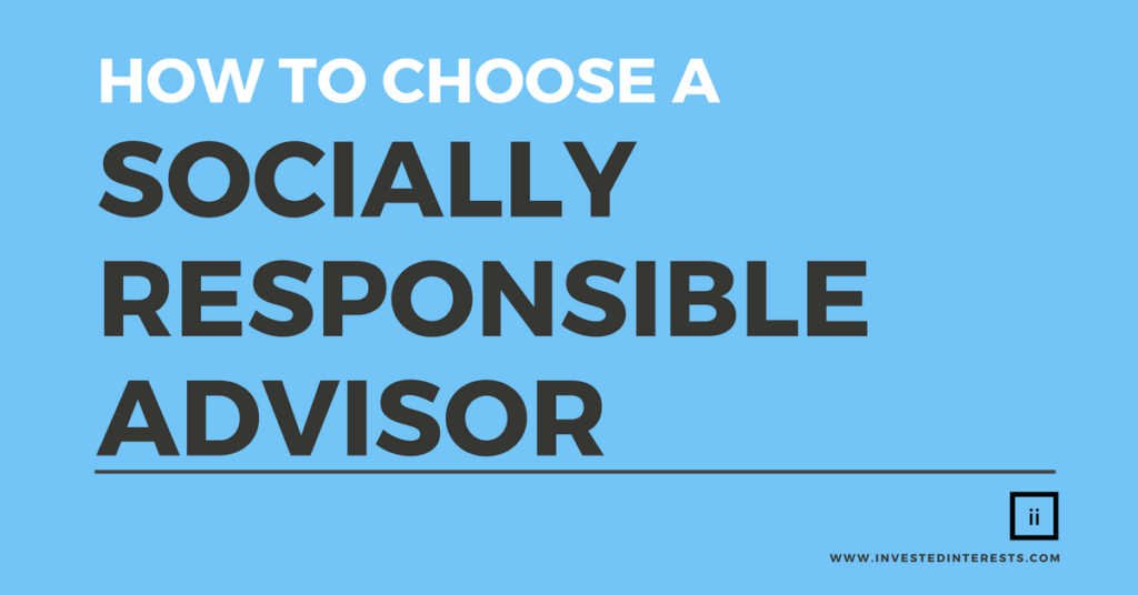 Choose a Socially Responsible Advisor