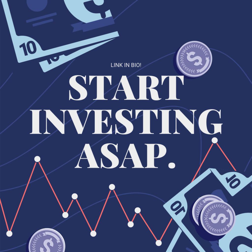 Blog-4-Start-Investing-ASAP.